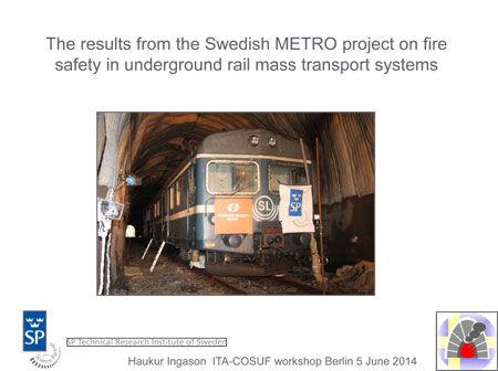 The results from the Swedish metro project