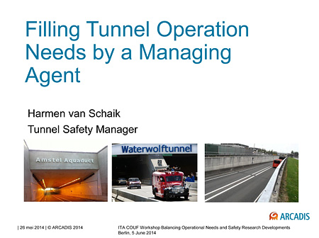 Filling Tunnel Operation Needs by a Managing Agent