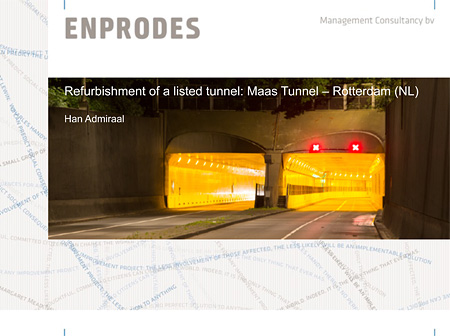 Refurbishment of a listed tunnel: Maas Tunnel – Rotterdam