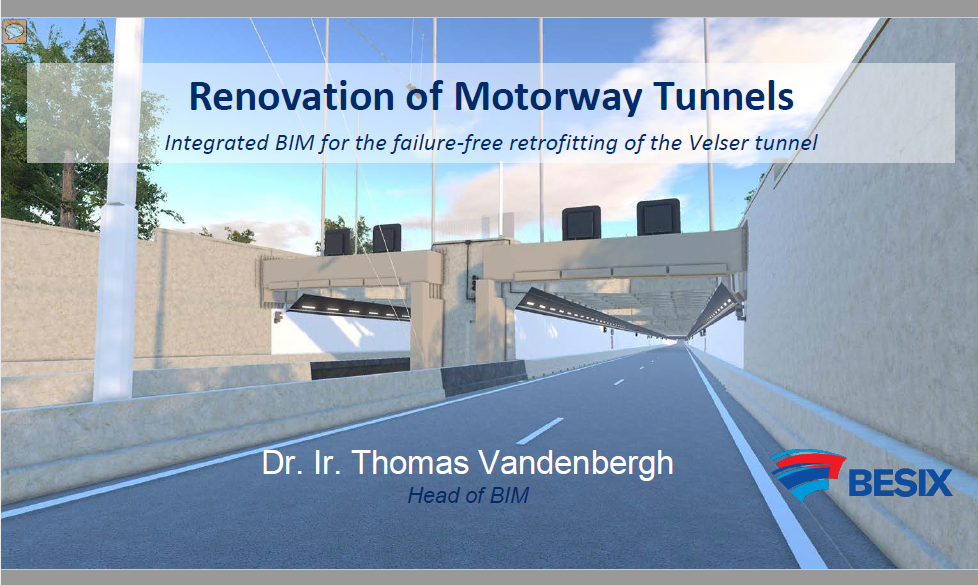 Renovation of Motorway Tunnels: Integrated BIM for the failure-free retrofitting of the Velser tunnel